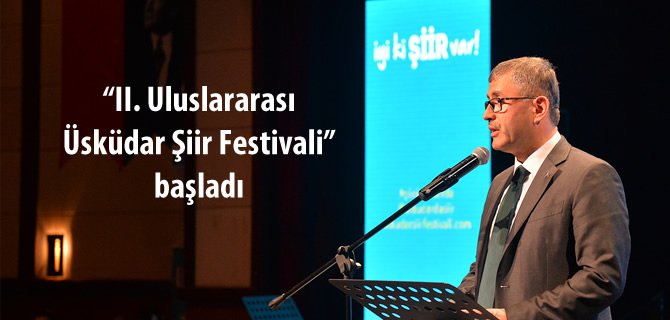 2. �sk�dar �iir Festivali ba�lad�