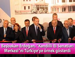 ''Kandilli El Sanatları Merkezi''ni Türkiye'ye örnek gösterdi