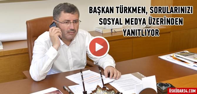 Üsküdar Belediye Başkanı Türkmen'e ulaşmak artık çok kolay... Tıkla İzle