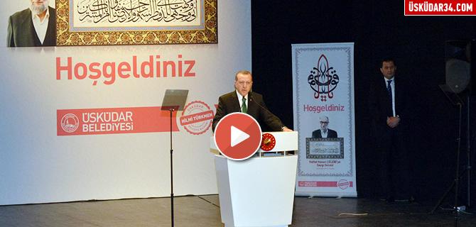 Cumhurba�kan� Erdo�an, ''Bu da ge�er Ya Hu''