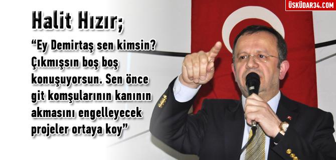 Halit H�z�r, ''Ey Demirta� sen kimsin?''