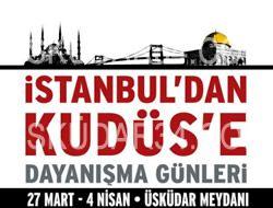 Kudüs, İstanbul'a misafir oluyor...