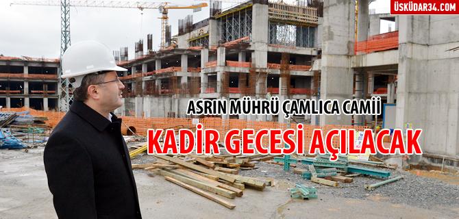 Asrın mührü Çamlıca Camii'nin yüzde 65'i tamamlandı