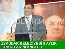 Üsküdar Belediyesi, 8 aylık icraatlarını anlattı...