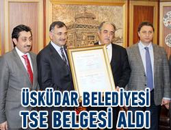 İstanbul'da TSE belgesi alan ilk belediye; Üsküdar