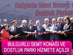Bulgurlu Semt Konağı ve Dostluk Parkı Hizmete Açıldı
