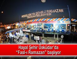 Hayal Şehir Üsküdar'da ''Fasl-ı Ramazan''