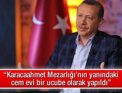 Başbakan Erdoğan, 'O cemevi bir ucubedir'
