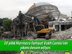 Marmara İlahiyat'da yıkım devam ediyor