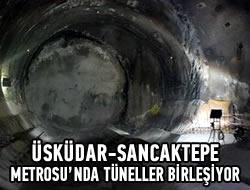 Üsküdar-Sancaktepe Metrosu'nda tüneller birleşiyor