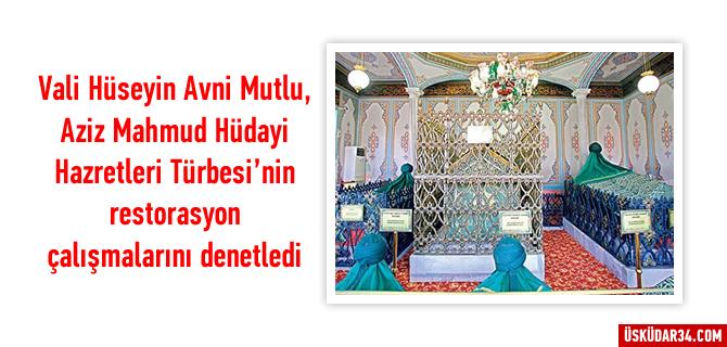 Aziz Mahmud Hüdayi Türbesi'nin restorasyonda son aşamaya gelindi